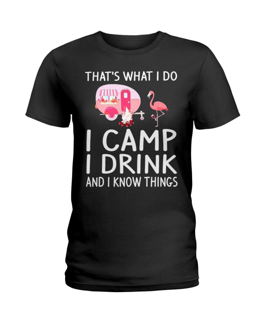 I CAMP I DRINK Ladies T-Shirt
