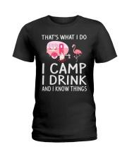 I CAMP I DRINK Ladies T-Shirt front