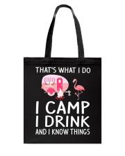 I CAMP I DRINK Tote Bag thumbnail