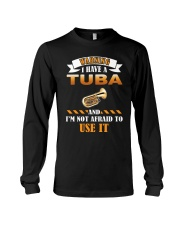 WARNING I HAVE A TUBA Long Sleeve Tee thumbnail
