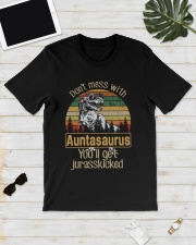 DON'T MESS WITH AUNTASAURUS Classic T-Shirt lifestyle-mens-crewneck-front-17
