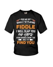 PISS ME OFF WHILE I'M PLAYING FIDDLE Youth T-Shirt thumbnail