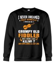 GRUMPY OLD FIDDLER Crewneck Sweatshirt thumbnail