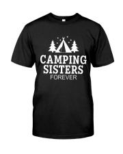 CAMPING SISTER FOREVER Classic T-Shirt front