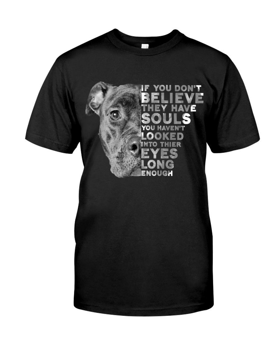 PITBULL- THEY HAVE SOULS Classic T-Shirt