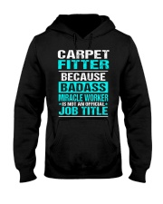 APPAREL CARPET FITTER Hooded Sweatshirt thumbnail
