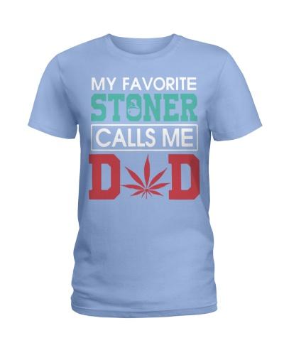 my favorite stoner calls me dad shirt