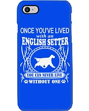 ONCE YOU'VE LIVED English Setter Phone Case thumbnail