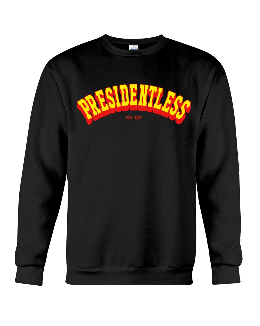 Presidentless Crewneck Sweatshirt