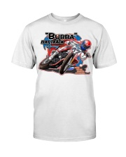 BUBBA FLATTRACK GEAR and decor Classic T-Shirt front