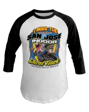 I MISS SAN JOSE INDOOR FRONT ONLY PERRI Baseball Tee thumbnail