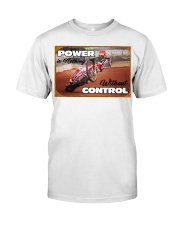 POWER IS NOTHING WITHOUT CONTROL Classic T-Shirt front