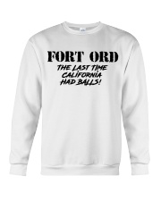 FORT ORD Last Time California Had Balls Crewneck Sweatshirt thumbnail