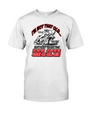 NOT OLD SAW SAN JOSE MILE H SCOTT Classic T-Shirt front