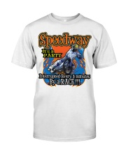 SPEEDWAY  a Party interrupted by Races Classic T-Shirt front