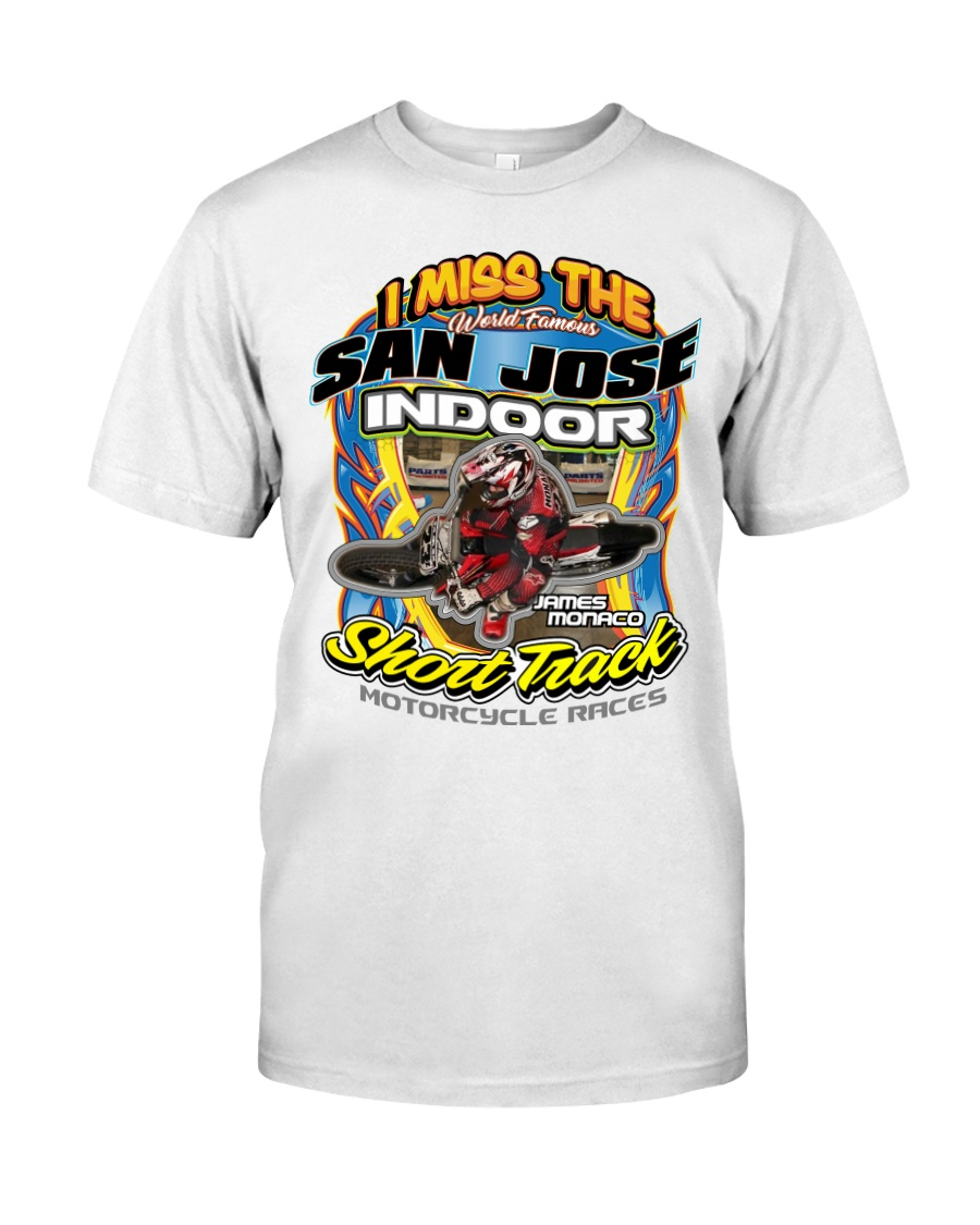 I MISS SAN JOSE INDOOR MONACO Classic T-Shirt