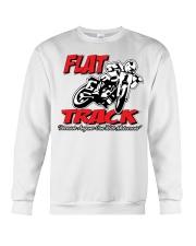 Flat Track  because Anyone can ride motocross Crewneck Sweatshirt thumbnail