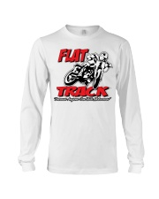 Flat Track  because Anyone can ride motocross Long Sleeve Tee thumbnail