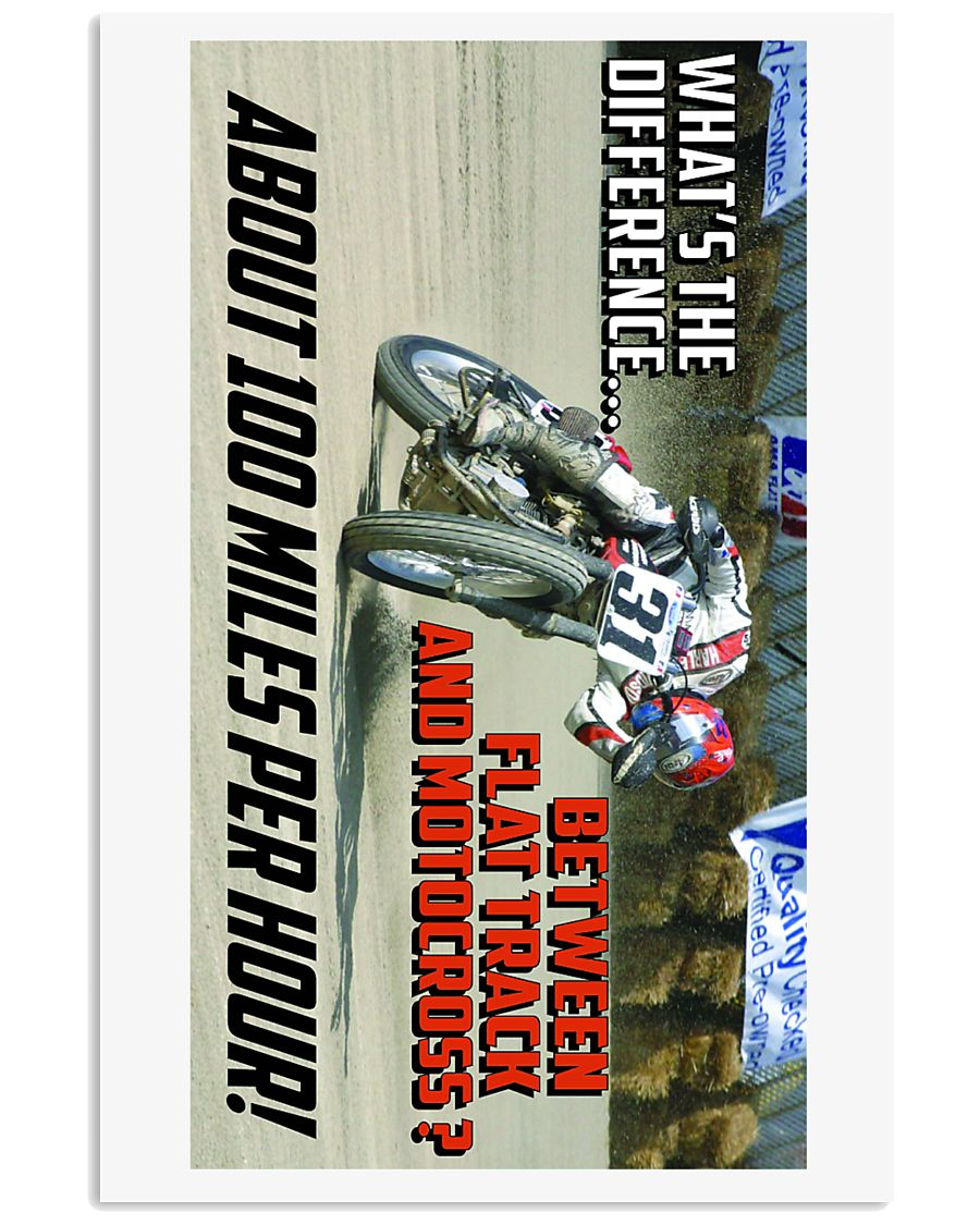 DIFFERENCE BETWEEN FLATTRACK AND MX 16x24 Poster
