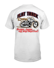 FLAT TRACK Anyone one can ride MX  front n back Classic T-Shirt back