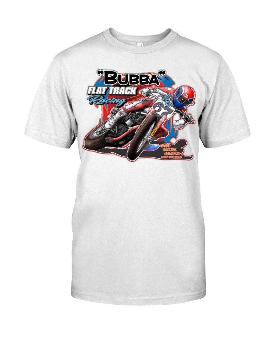 BUBBA FLAT TRACK REVISED Classic T-Shirt