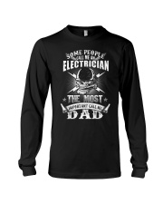 Some people call me an electrician Long Sleeve Tee thumbnail