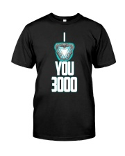 I LOVE YOU 3000 Classic T-Shirt front