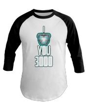 I LOVE YOU 3000 Baseball Tee thumbnail