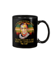 YOU HAVE CHOSEN TO SIDE WITH OPPRESSORS  Mug front