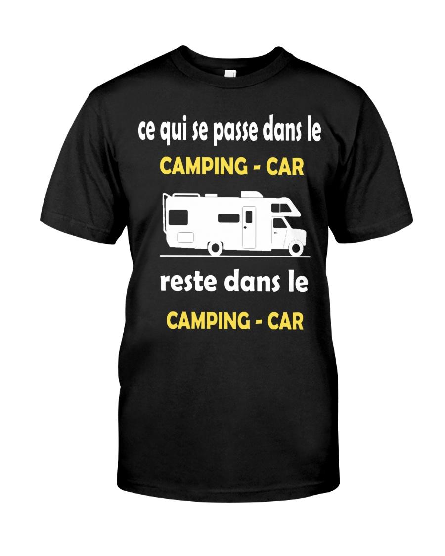 ce qui se passe dans le camping car Classic T-Shirt