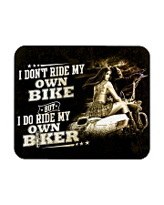 I don't ride my own bike Mousepad front