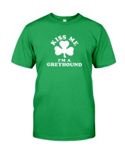 Kiss Me I'm a Greyhound Classic T-Shirt front