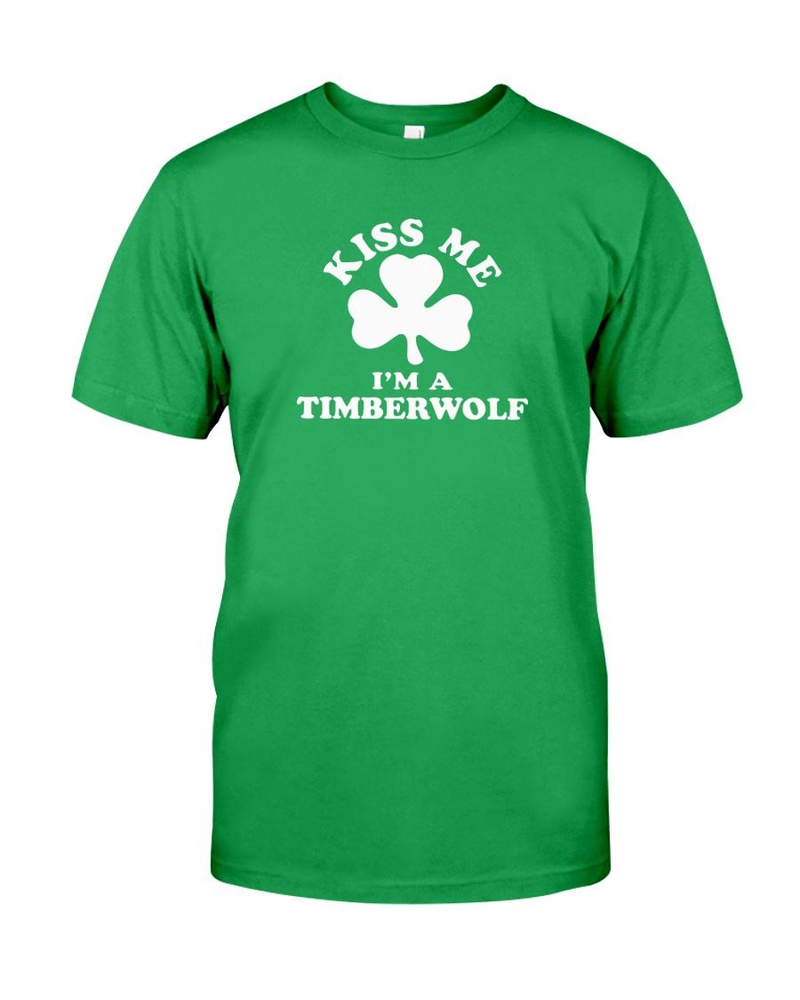 Kiss Me I'm a Timberwolf Classic T-Shirt