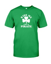 Kiss Me I'm a Pirate Classic T-Shirt front