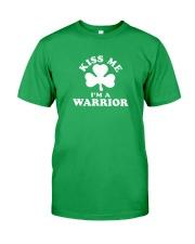 Kiss Me I'm a Warrior Classic T-Shirt front
