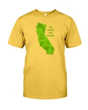 California - In Weed We Trust Classic T-Shirt front
