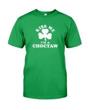 Kiss Me I'm a Choctaw Classic T-Shirt front