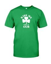 Kiss Me I'm a Cub Classic T-Shirt front