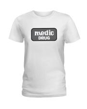 Medic Drug Ladies T-Shirt thumbnail
