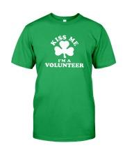 Kiss Me I'm a Volunteer Classic T-Shirt front