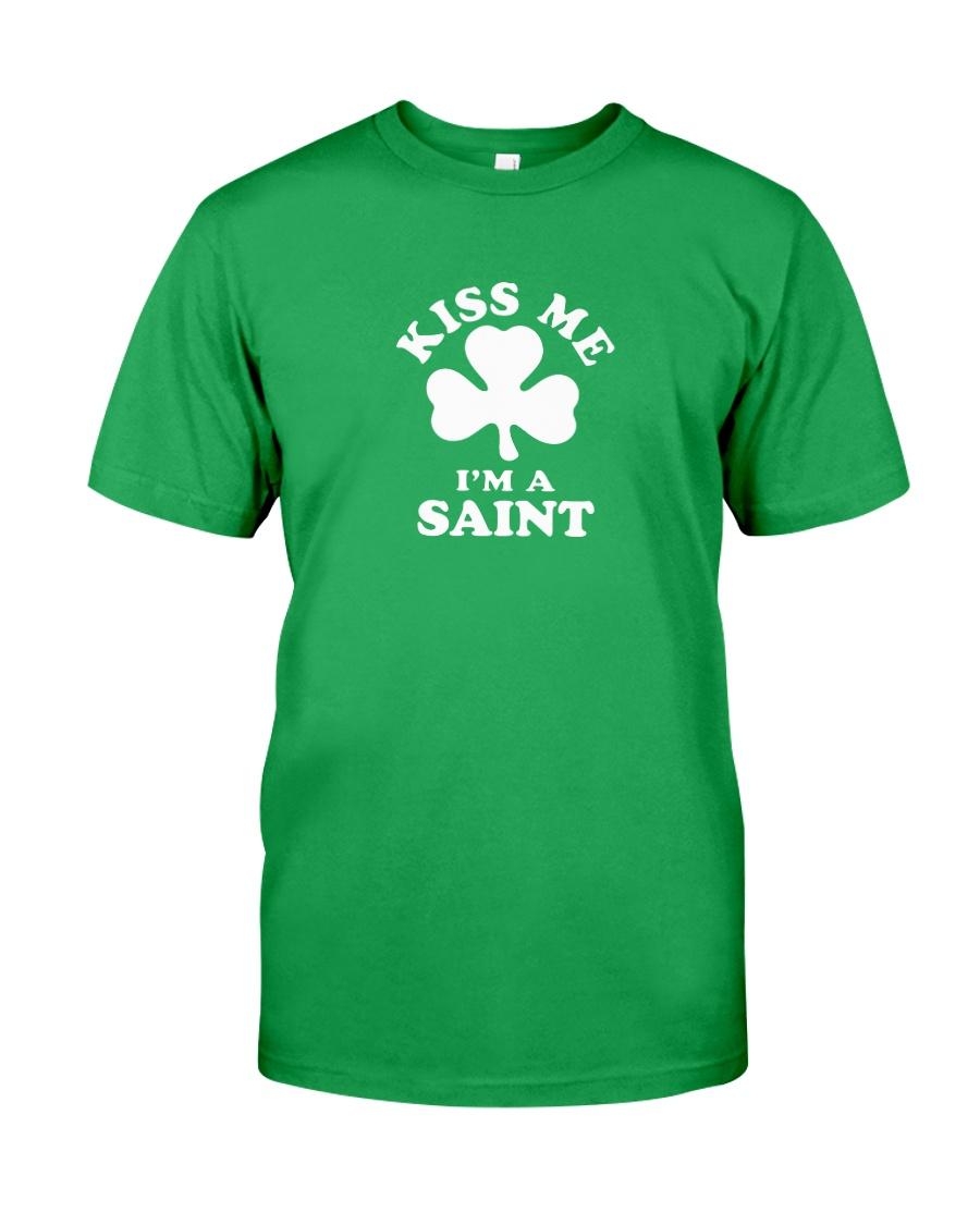 Kiss Me I'm a Saint Classic T-Shirt