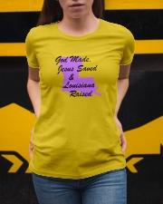 God Made - Jesus Saved - Louisiana Raised Ladies T-Shirt apparel-ladies-t-shirt-lifestyle-04