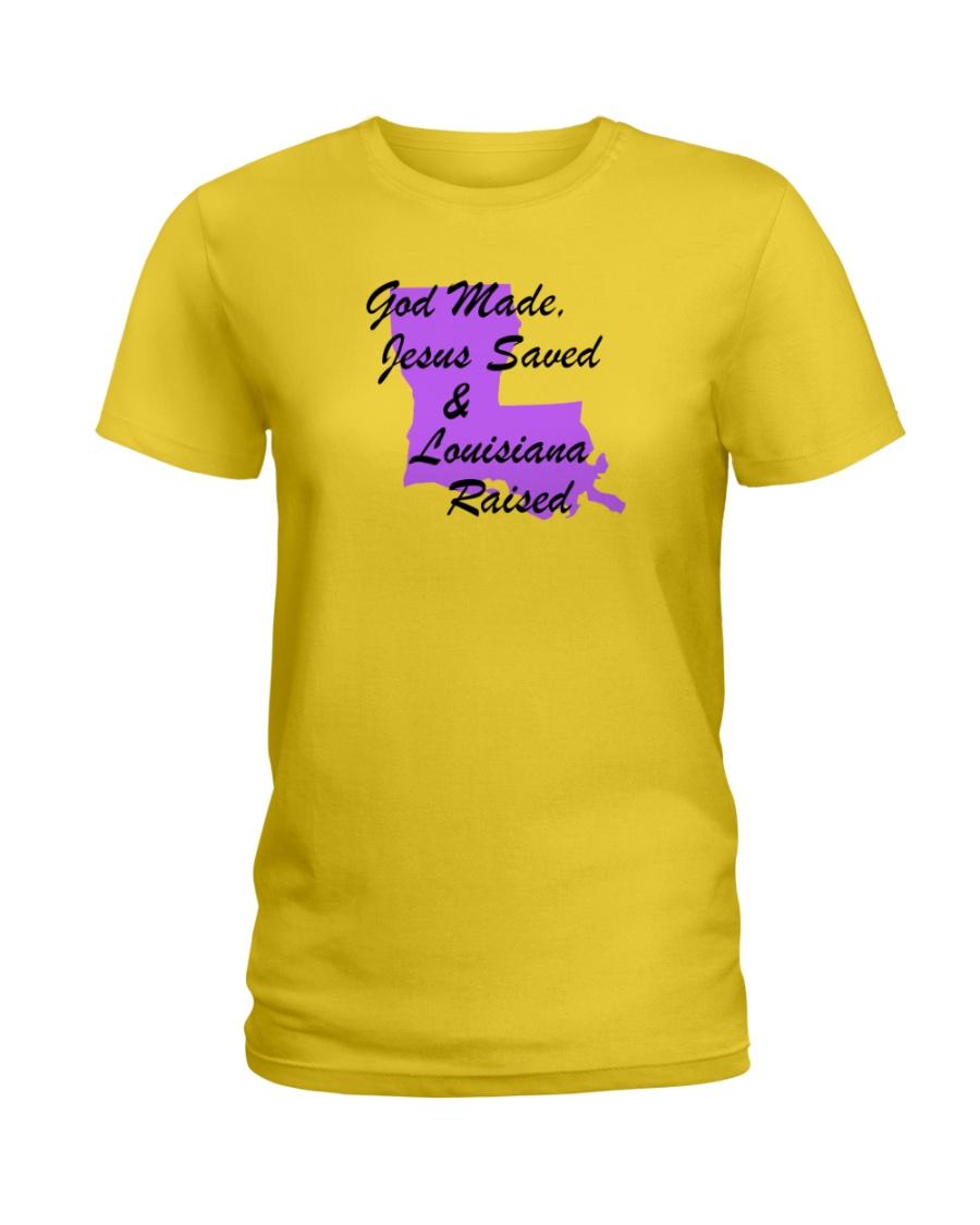 God Made - Jesus Saved - Louisiana Raised Ladies T-Shirt