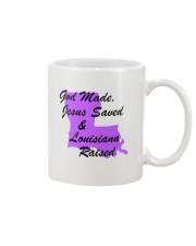 God Made - Jesus Saved - Louisiana Raised Mug thumbnail