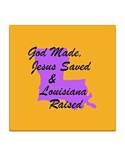 God Made - Jesus Saved - Louisiana Raised Square Coaster thumbnail