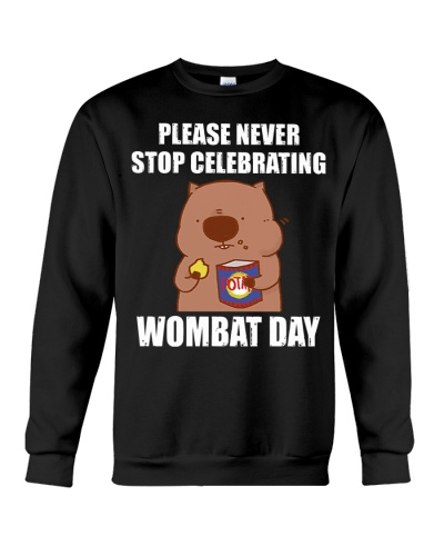 PLEASE NEVER STOP CELEBRATING WOMBAT DAY TSHIRT