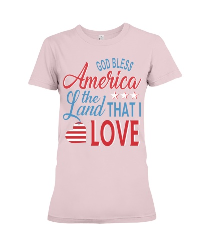 GOD BLESS AMERICA THE LAND THAT I LOVE TSHIRT