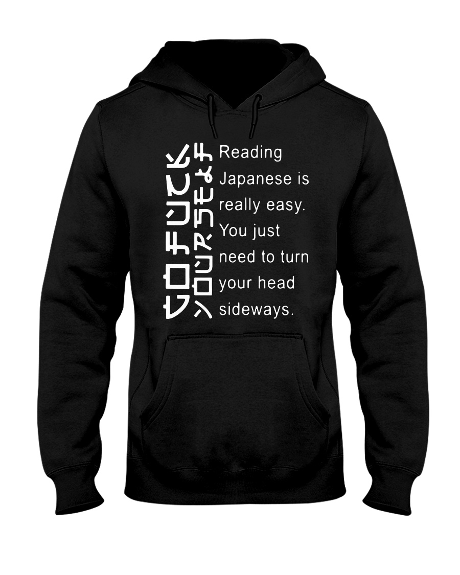 Reading Japaness is really easy Hooded Sweatshirt