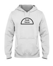 feed tacos shirt Hooded Sweatshirt thumbnail