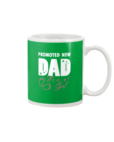 Promoted New Dad Its A Girl Best Gift For Father